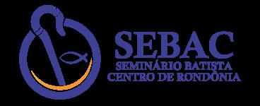 SEMINÁRIO TEOLÓGICO BATISTA CENTRO DE RONDÔNIA